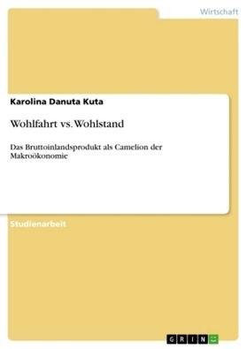 Wohlfahrt vs. Wohlstand | Buch | sack.de