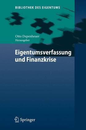 Depenheuer   Eigentumsverfassung und Finanzkrise   Buch   sack.de