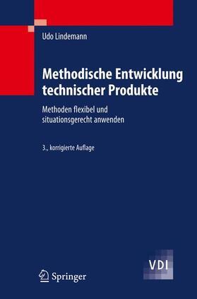 Lindemann | Methodische Entwicklung technischer Produkte | Buch | sack.de
