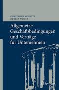 Schmitt / Ulmer |  Allgemeine Geschäftsbedingungen und Verträge für Unternehmen | Buch |  Sack Fachmedien
