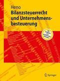 Heno |  Bilanzsteuerrecht und Unternehmensbesteuerung | Buch |  Sack Fachmedien