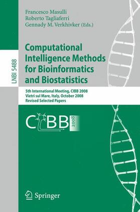 Masulli / Tagliaferri / Verkhivker | Computational Intelligence Methods for Bioinformatics and Biostatistics | Buch | sack.de