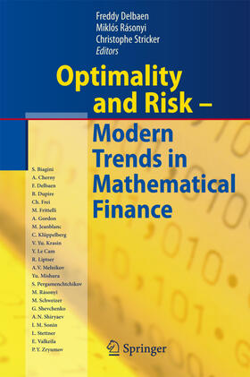 Delbaen / Rásonyi / Stricker | Optimality and Risk - Modern Trends in Mathematical Finance | Buch | sack.de