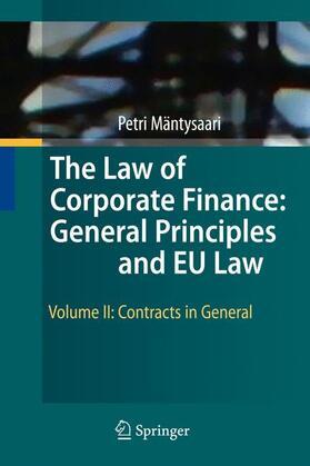 Mäntysaari | The Law of Corporate Finance: General Principles and EU Law 2 | Buch | sack.de