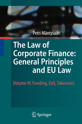 Mäntysaari | The Law of Corporate Finance: General Principles and EU Law 3 | Buch | sack.de