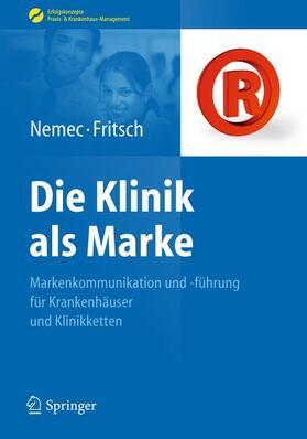 Fritsch / Nemec   Die Klinik als Marke   Buch   sack.de