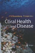 Loya / Rosenberg |  Coral Health and Disease | Buch |  Sack Fachmedien