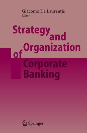 de Laurentis | Strategy and Organization of Corporate Banking | Buch | sack.de