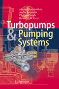 Nourbakhsh / Jaumotte / Hirsch    Turbopumps and Pumping Systems   Buch    Sack Fachmedien