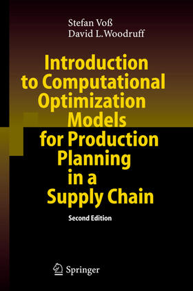 Voß / Woodruff   Introduction to Computational Optimization Models for Production Planning in a Supply Chain   Buch   sack.de