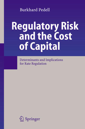 Pedell   Regulatory Risk and the Cost of Capital   Buch   sack.de