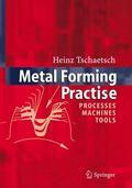 Tschätsch    Metal Forming Practise   Buch    Sack Fachmedien