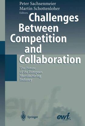 Schottenloher / Sachsenmeier | Challenges Between Competition and Collaboration | Buch | sack.de