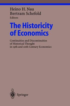 Nau / Schefold | The Historicity of Economics | Buch | sack.de