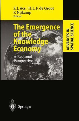 Acs / Nijkamp / Groot   The Emergence of the Knowledge Economy   Buch   sack.de