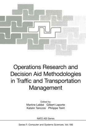 Labbe / Toint / Tanczos   Operations Research and Decision Aid Methodologies in Traffic and Transportation Management   Buch   sack.de