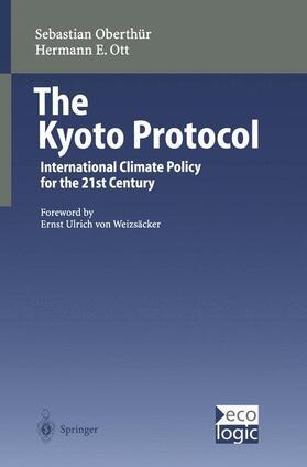 Oberthür / Ott   The Kyoto Protocol   Buch   Sack Fachmedien