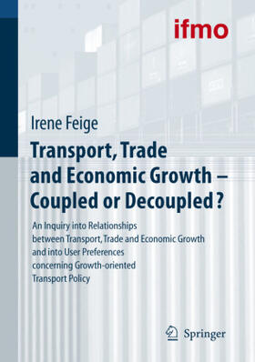 Transport, Trade and Economic Growth - Coupled or Decoupled? | Buch | sack.de