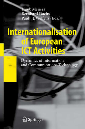 Meijers / Welfens / Dachs | Internationalisation of European ICT Activities | Buch | sack.de
