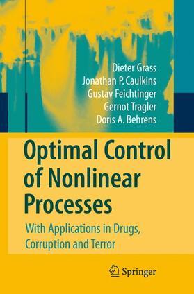Grass / Caulkins / Behrens   Optimal Control of Nonlinear Processes   Buch   sack.de