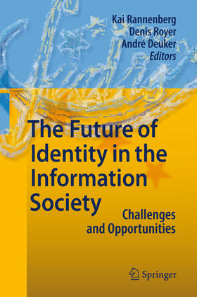 Rannenberg / Royer / Deuker   The Future of Identity in the Information Society   Buch   sack.de