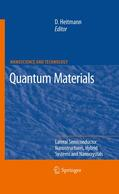 Heitmann |  Quantum Materials, Lateral Semiconductor Nanostructures, Hybrid Systems and Nanocrystals | Buch |  Sack Fachmedien