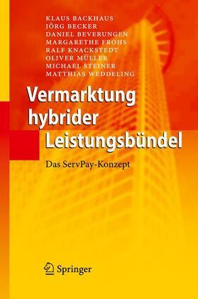 Backhaus / Becker / Beverungen | Vermarktung hybrider Leistungsbündel | Buch | sack.de