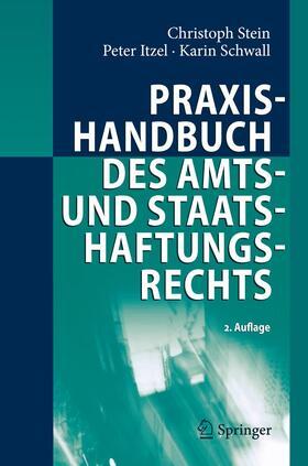 Stein / Itzel / Schwall   Praxishandbuch des Amts- und Staatshaftungsrechts   Buch   sack.de