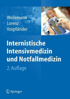 Weilemann / Lorenz / Voigtländer | Internistische Intensivmedizin und Notfallmedizin | Buch | sack.de