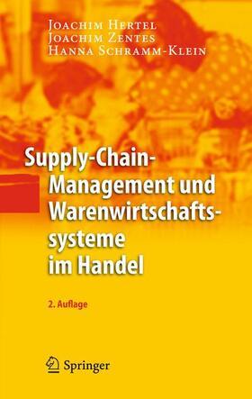 Hertel / Zentes / Schramm-Klein   Supply-Chain-Management und Warenwirtschaftssysteme im Handel   Buch   sack.de