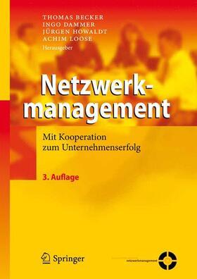 Becker / Dammer / Howaldt | Netzwerkmanagement | Buch | sack.de
