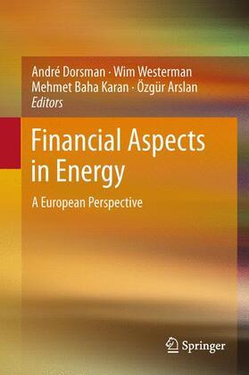 Dorsman / Arslan / Karan   Financial Aspects in Energy   Buch   sack.de