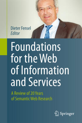 Fensel | Foundations for the Web of Information and Services | Buch