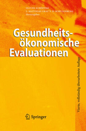 Schöffski / Graf von der Schulenburg | Gesundheitsökonomische Evaluationen | Buch | sack.de