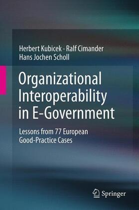 Kubicek / Scholl / Cimander | Organizational Interoperability in E-Government | Buch | sack.de