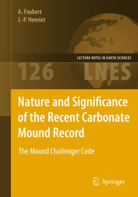 Henriet / Foubert | Nature and Significance of the Recent Carbonate Mound Record | Buch | sack.de