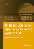 Henriet / Foubert |  Nature and Significance of the Recent Carbonate Mound Record | Buch |  Sack Fachmedien