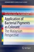 Ahmad / Wan Ahmad / Zakaria |  Application of Bacterial Pigments as Colorant | Buch |  Sack Fachmedien