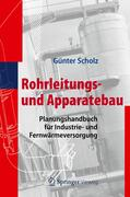 Scholz |  Rohrleitungs- und Apparatebau | Buch |  Sack Fachmedien