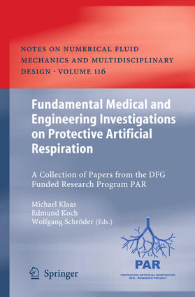 Klaas / Koch / Schröder   Fundamental Medical and Engineering Investigations on Protective Artificial Respiration   Buch   sack.de