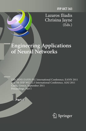 Iliadis / Jayne   Engineering Applications of Neural Networks   Buch   sack.de