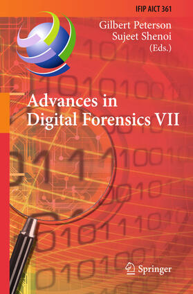 Peterson / Shenoi | Advances in Digital Forensics VII | Buch | sack.de