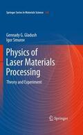 Gladush / Smurov Physics of Laser Materials Processing | Sack Fachmedien