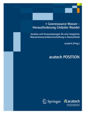 - Deutsche Akademie der Technikwiss | Georessource Wasser - Herausforderung Globaler Wandel | Buch | sack.de