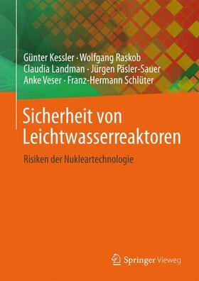 Kessler / Veser / Päsler-Sauer | Sicherheit von Leichtwasserreaktoren | Buch | sack.de