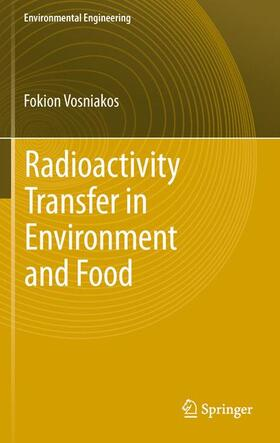 Vosniakos | Radioactivity Transfer in Environment and Food | Buch | Sack Fachmedien
