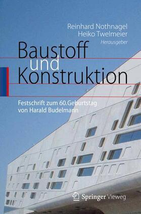 Nothnagel / Twelmeier   Baustoff und Konstruktion   Buch   sack.de
