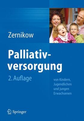 Zernikow   Palliativversorgung von Kindern, Jugendlichen und jungen Erwachsenen   Buch   sack.de