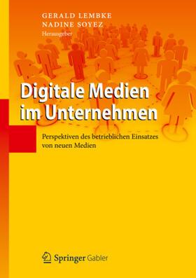Lembke / Soyez   Digitale Medien im Unternehmen   Buch   sack.de