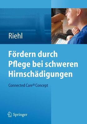 Riehl | Fördern durch Pflege bei schweren Hirnschädigungen | Buch | sack.de